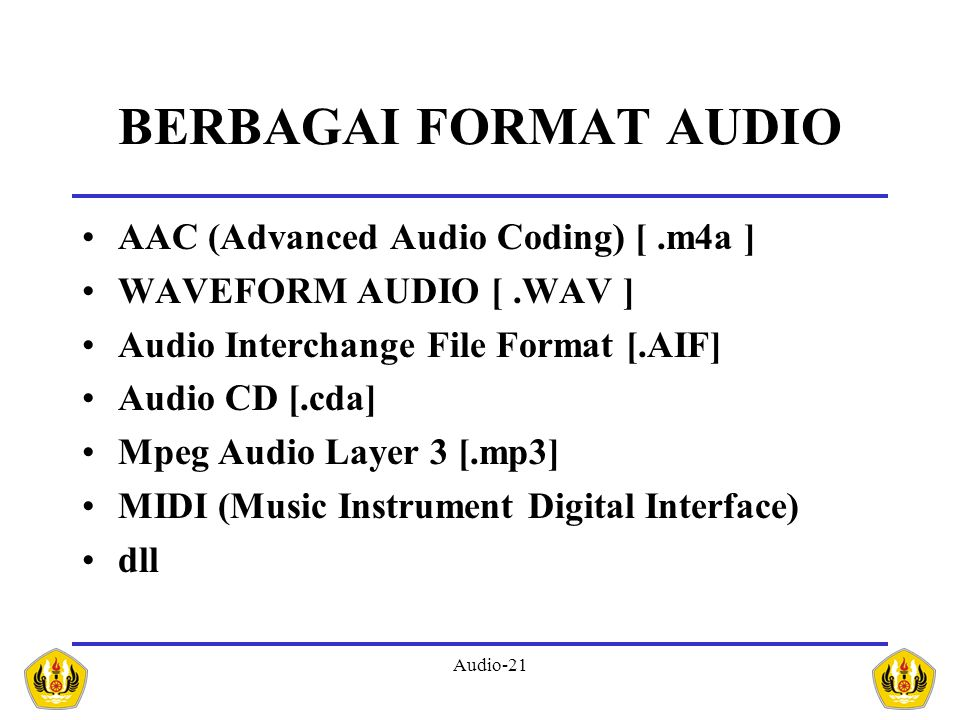 BERBAGAI FORMAT AUDIO AAC (Advanced Audio Coding) [ .m4a ]